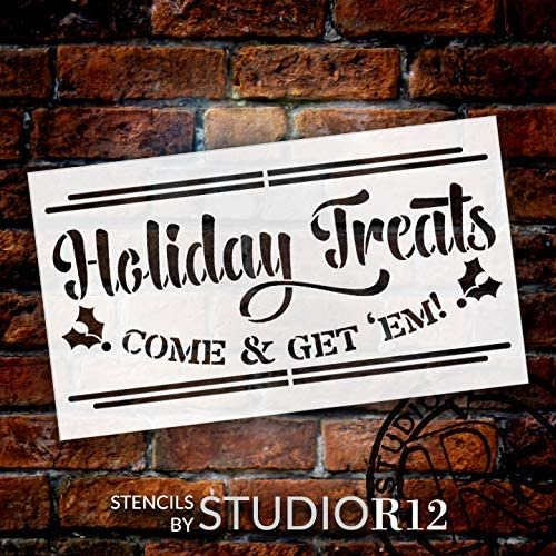 Holiday Treats Come Get Em Stencil by StudioR12 | Craft DIY Christmas Kitchen Home Decor Gift | Paint Wood Sign Reusable Mylar Template | Select Size | STCL3103