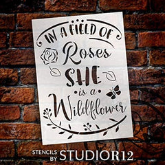 Reusable Stencil inspira In a field of roses she is a wildflower quote stencil
