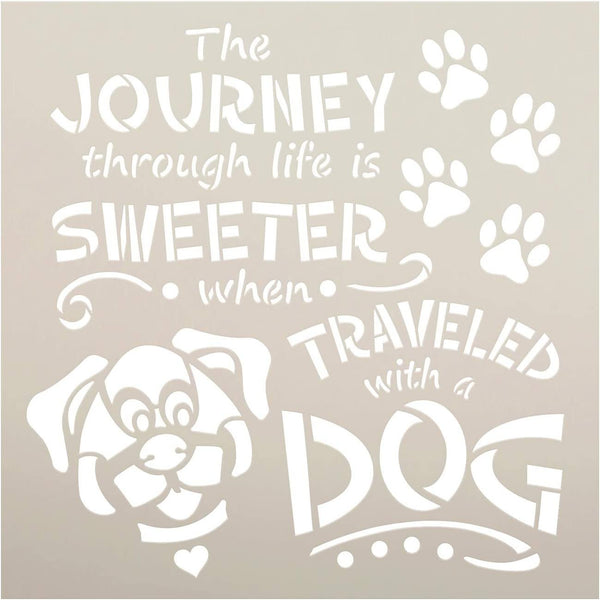 Journey Sweeter Traveled with Dog Stencil by StudioR12 | DIY Puppy Lover Home Decor | Craft & Paint Wood Sign | Reusable Mylar Template | Pawprint Heart Gift | Select Size