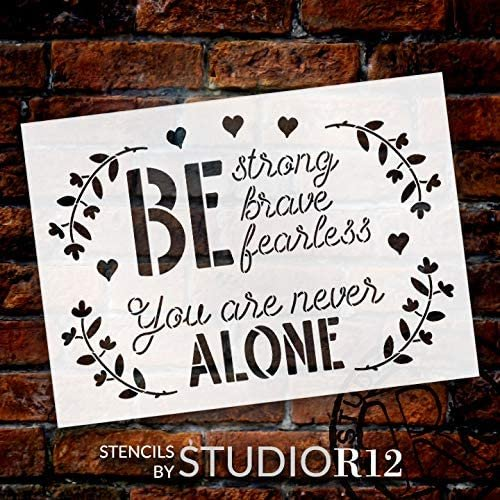 brave,   			                 Country,   			                 Faith,   			                 Farmhouse,   			                 fearless,   			                 hearts,   			                 Inspirational Quotes,   			                 laurel,   			                 Stencils,   			                 StudioR12,