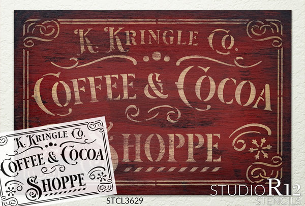 Kringle Coffee & Cocoa Shoppe Stencil by StudioR12 | DIY Vintage Santa Holiday Home Decor | Craft & Paint Wood Sign | Reusable Mylar Template | Victorian Snow Gift Select Size