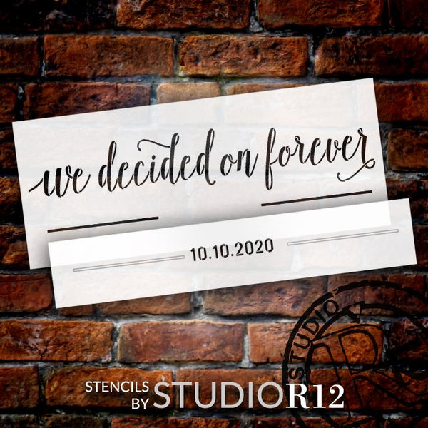 We Decided on Forever Stencil Personalized Date by StudioR12 | DIY Home Decor | Craft & Paint Wood Sign | Reusable Mylar Template | (27 x 11 INCHES)