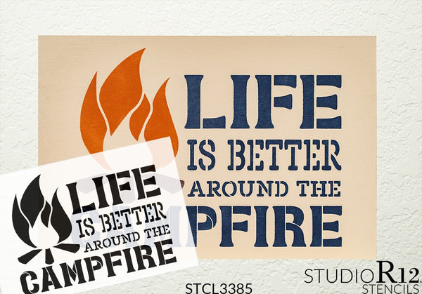 Life is Better Around The Campfire Stencil by StudioR12 | DIY Country Rustic Home Decor | Camping Adventure Word Art | Craft & Paint Wood Sign | Reusable Mylar Template | Select Size | STCL3385
