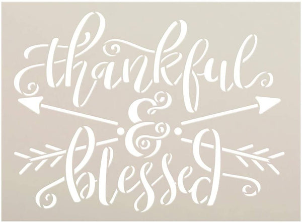 Thankful & Blessed Stencil by StudioR12 | DIY Inspirational Boho Family Home Decor | Craft & Paint Wood Sign | Reusable Mylar Template | Cursive Script Arrow | Select Size