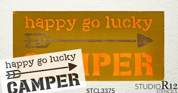 Happy Go Lucky Camper Stencil by StudioR12 | DIY Arrow Home Decor | Craft & Paint Wood Sign | Reusable Mylar Template | Gift - Adventure - Children - Family | Select Size | STCL3375
