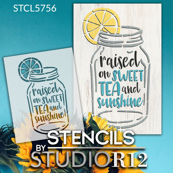 Raised on Sweet Tea & Sunshine Stencil by StudioR12 | DIY Farmhouse Lemon Home Decor | Paint Mason Jar Wood Signs | Select Size | STCL5756