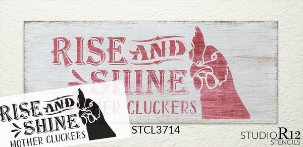 Rise and Shine Mother Cluckers Stencil by StudioR12 | DIY Chicken Farm Home Decor | Craft & Paint Wood Sign | Reusable Mylar Template | Rooster Country Kitchen Select Size | STCL3714