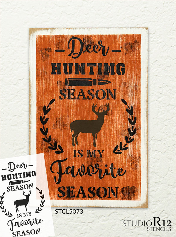 Deer Hunting Favorite Season Stencil by StudioR12 | DIY Nature Laurel Home Decor Gift | Craft & Paint Wood Sign | Reusable Mylar Template Select Size