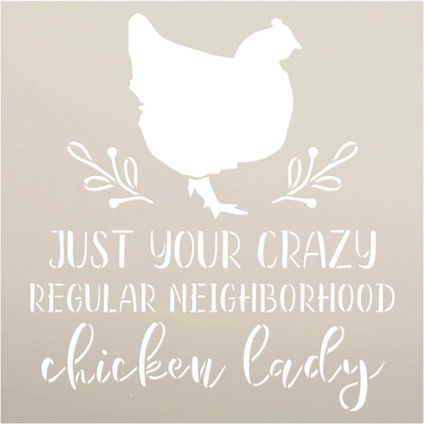 Crazy Neighborhood Chicken Lady Stencil by StudioR12 | DIY Farmhouse Branch Home Decor | Craft & Paint Wood Sign | Reusable Mylar Template | Rustic Kitchen Barn | Select Size