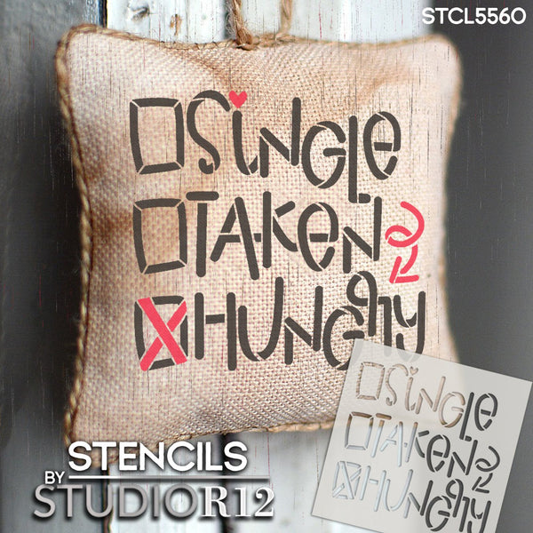 Single Taken Hungry Stencil by StudioR12 | DIY Funny Valentine's Day Home & Kitchen Decor | Craft & Paint Fun Wood Signs | Select Size | STCL5560