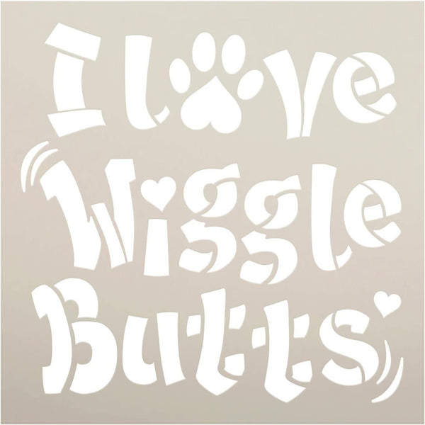 Love Wiggle Butts Stencil by StudioR12 | DIY Animal Pet Dog Mom Owner Home Decor | Craft & Paint Wood Sign | Reusable Mylar Template | Funny Heart Paw Print Gift | Select Size | STCL3763