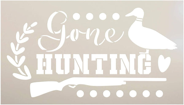 Gone Hunting Stencil with Duck by StudioR12 | DIY Country Cabin Home Decor | Craft & Paint Wood Sign | Mylar Template | Select Size
