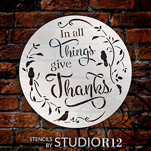 In All Things Give Thanks Round Stencil with Birds by StudioR12 | DIY Farmhouse Fall & Autumn Home Decor | Craft & Paint | Select Size | STCL3568
