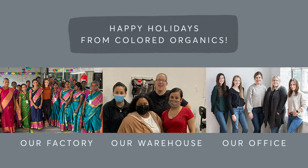 Happy Holidays from Colored Organics