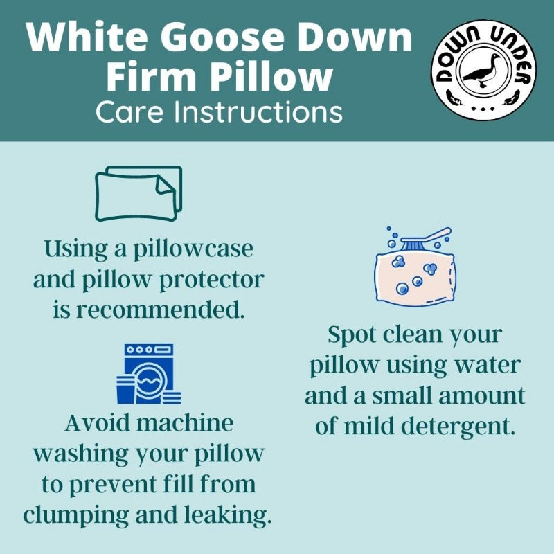 goose down care instructions for a firm pillow