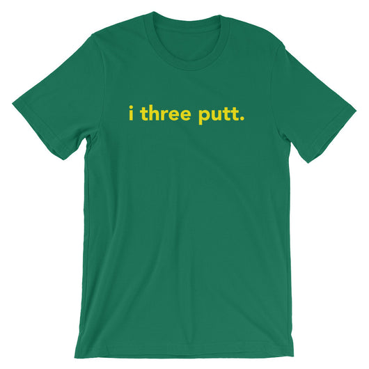 i three putt | T-shirt | Augusta