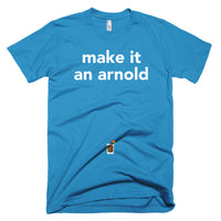 make it an arnold