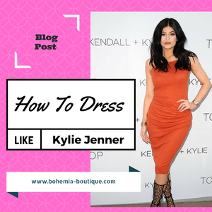 How to Dress like Kylie Jenner