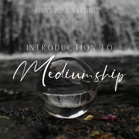 Introduction to Mediumship