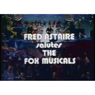 Fred Astaire Salutes the Fox Musicals (1974)