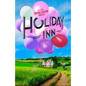 Holiday Inn, The New Irving Berlin Musical (on Broadway) - High Definition