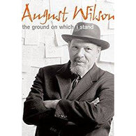 August Wilson: The Ground On Which I Stand (American Masters) - Digital Video