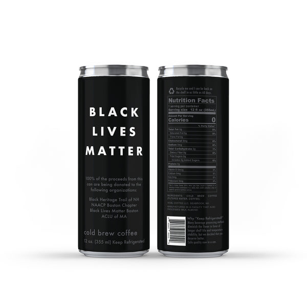 Black Lives Matter Cold Brew Coffee Cans (12/case)