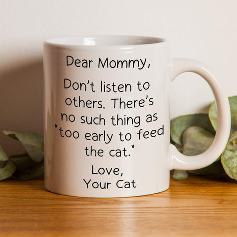 Too Early To Feed - Personalized Cat Mug