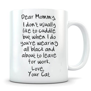 Don't Usually Like To Cuddle - Personalized Cat Mug