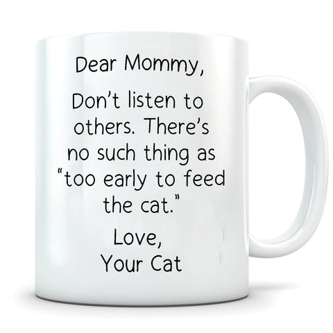 Image of Too Early To Feed - Personalized Cat Mug - MisoPunny