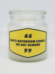 Dad's Bathroom Candle. Do Not Remove