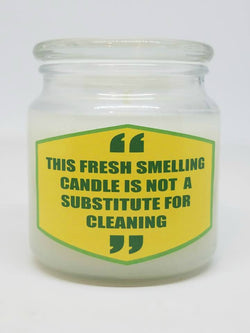This Fresh Smelling Candle Is Not A Substitute For Cleaning