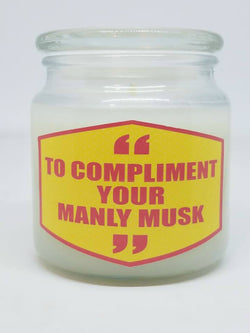 To Compliment Your Manly Musk