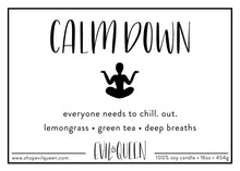 Calm Down sassy funny vegan soy candle label