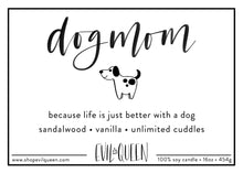 Dog Mom soy candle from Evil Queen is vegan and eco-friendly
