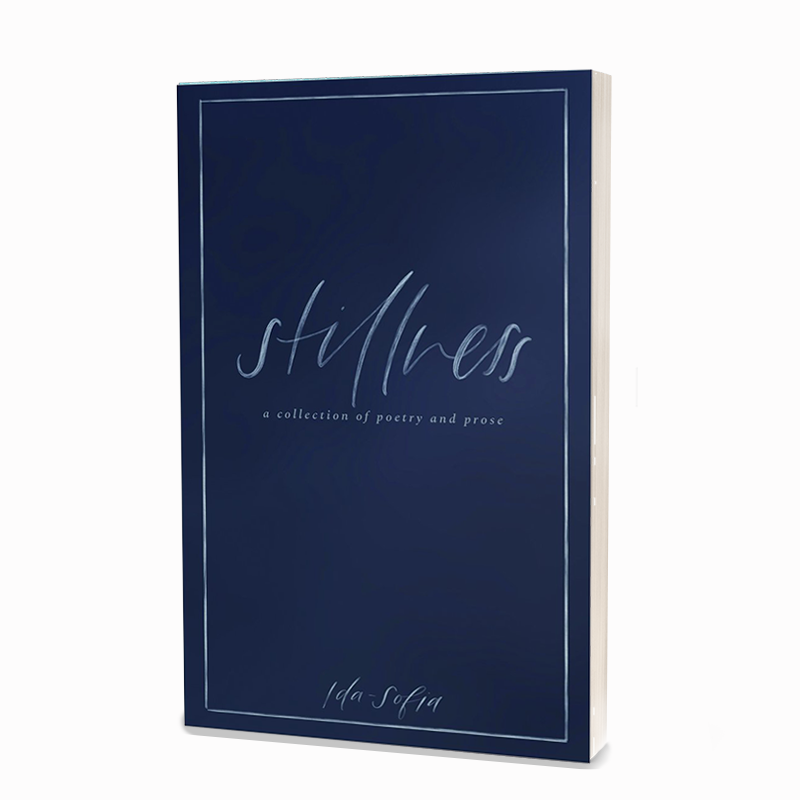 Stillness (Poetry Book) by Ida-Sofia