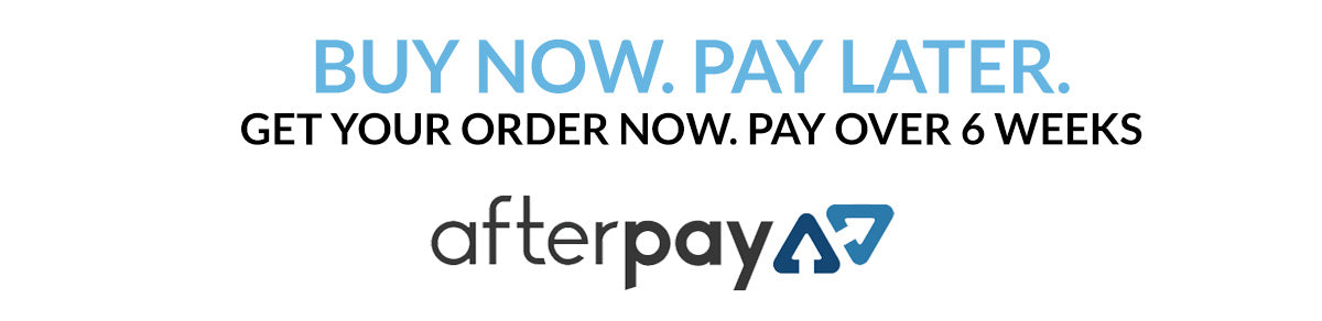 Afterpay. Buy Homewares Now. Pay Later