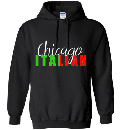Chicago Italian Pull Over Hoodie - Ciao Bella Ltd T-Shirts