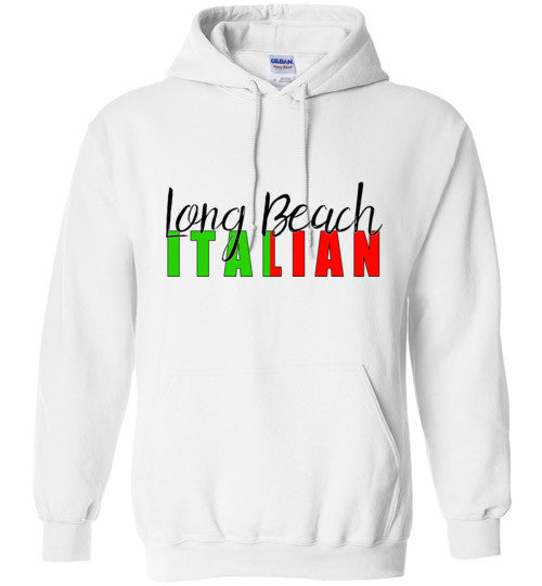 Long Beach Italian - Pull Over Hoodie - Ciao Bella Ltd T-Shirts