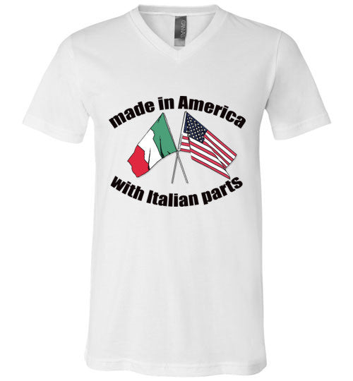 Made in America with Italian Parts - Unisex V-Neck T-Shirt - Ciao Bella Ltd T-Shirts