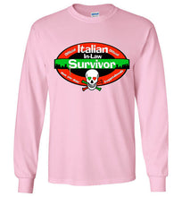 Official Italian In-Law Survivor Long Sleeve Unisex T-Shirt - Ciao Bella Ltd T-Shirts