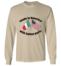 Made in America with Italian Parts - Long Sleeve T-Shirt - Ciao Bella Ltd T-Shirts