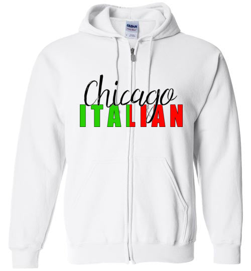 Chicago Italian - Zipper Hoodie - Ciao Bella Ltd T-Shirts