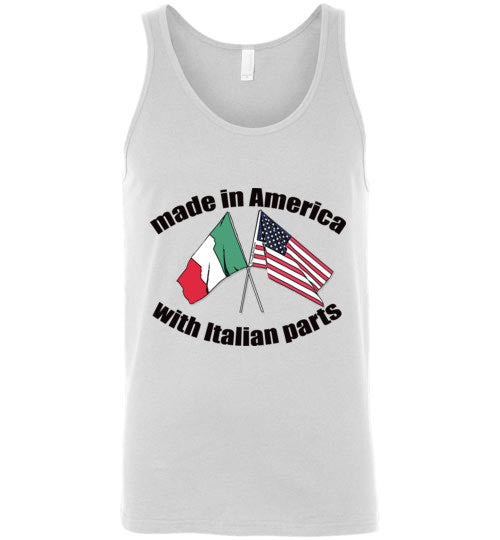 Made in America with Italian Parts - Unisex Tank Top - Ciao Bella Ltd T-Shirts