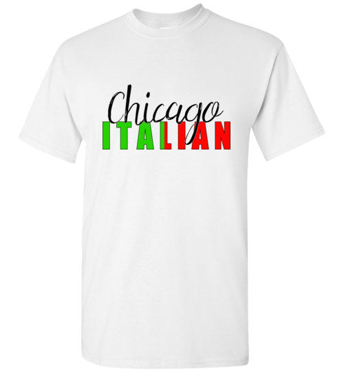 Chicago Italian - Short Sleeve Tee Shirt - Ciao Bella Ltd T-Shirts