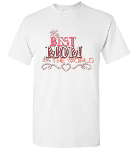 The Best Mom in the World Trendy Crew Neck Short Sleeve Tee - Ciao Bella Ltd T-Shirts