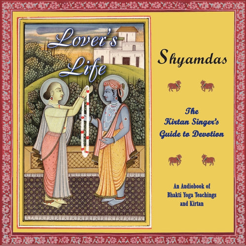 Lover's Life: An Audio book CD read by Shyamdas
