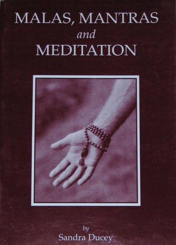 BOOK - Malas, Mantra, Meditation