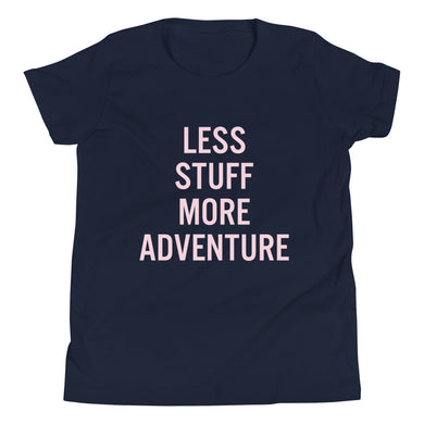 Less Stuff, More Adventure Kids Short Sleeve T-Shirt