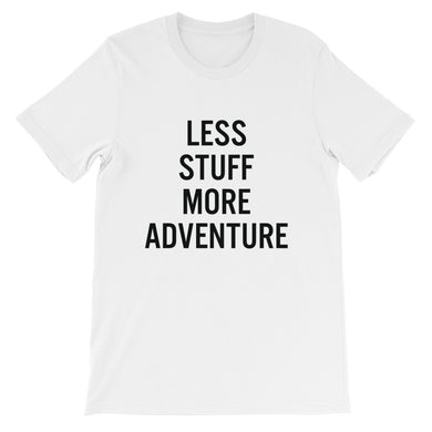 Less Stuff, More Adventure Unisex Tees (Neutrals)